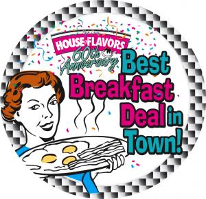 House of Flavors Breakfast